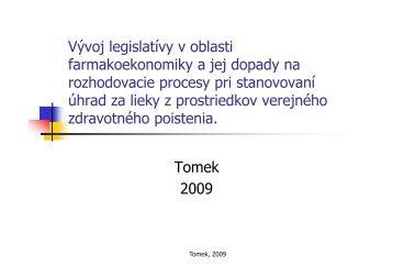 Vývoj legislatívy v oblasti Vývoj legislatívy v oblasti ...