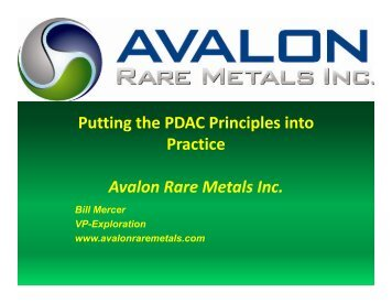 Putting the PDAC Principles into Practice Avalon Rare Metals Inc.