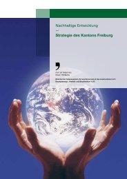Nachhaltige Entwicklung — Strategie des Kantons Freiburg - Fribourg