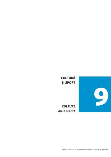 cultură ªi sport culture and sport - Institutul National de Statistica