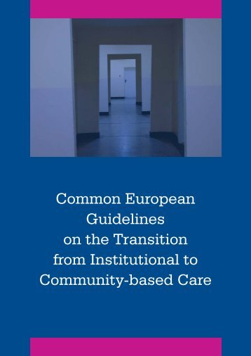 Common European Guidelines on the Transition from ... - Lumos