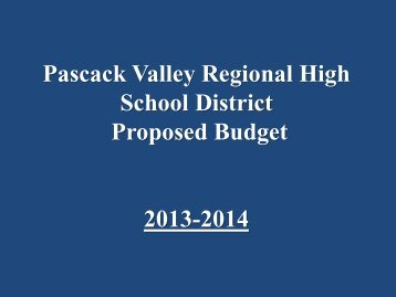 2013-2014 Budget Presentation - Pascack Valley Regional School ...
