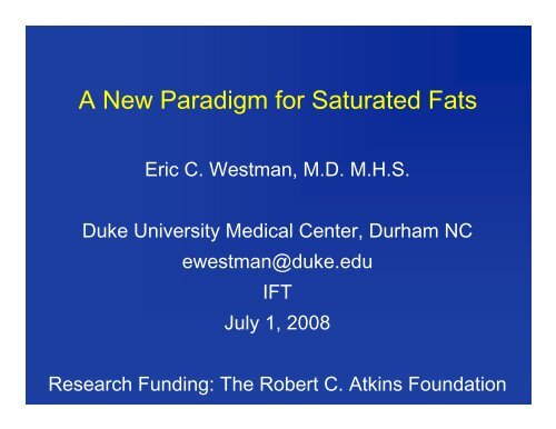 A New Paradigm for Saturated Fats
