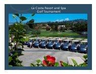 Golf Tourament Overview - La Costa Resort and Spa