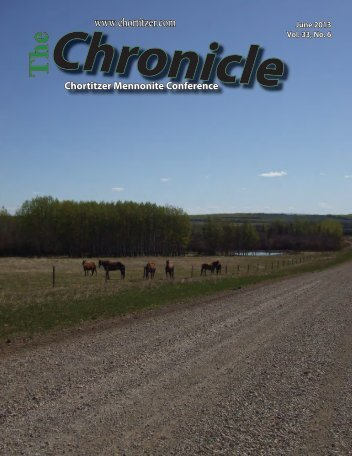 Chronicle June 2013 - Chortitzer Mennonite Conference
