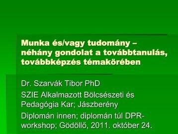 Dr. Szarvák Tibor - SZIE DPR - Szent István Egyetem