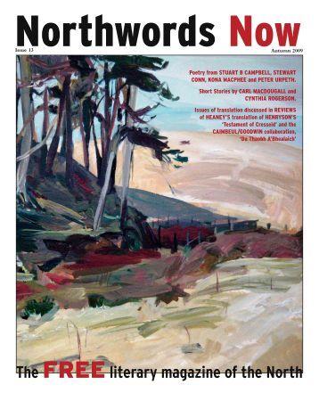 The FREEliterary magazine of the North - Northwords Now