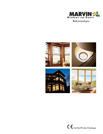 CER TIFIED PR ODUCT C A TALOGUE - Marvin Windows and Doors