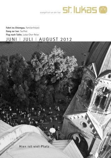 JUNI I JULI I AUGUST 2012