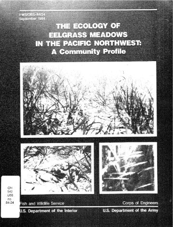 The ecology of eelgrass meadows in the Pacific Northwest: A ...