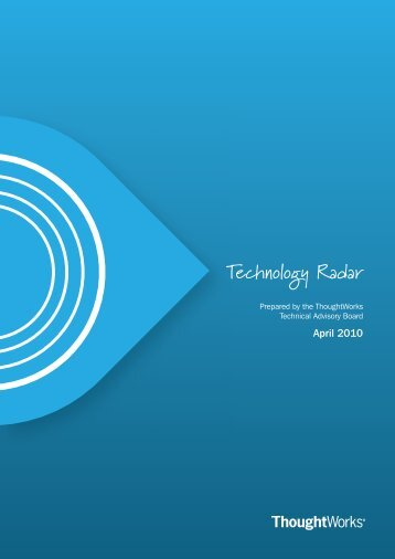 Thoughtworks Technology Radar April 2010 - Fileburst