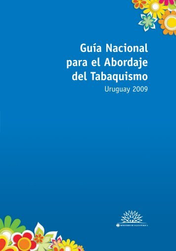 Guía Nacional para el Abordaje del Tabaquismo - Treatobacco.net