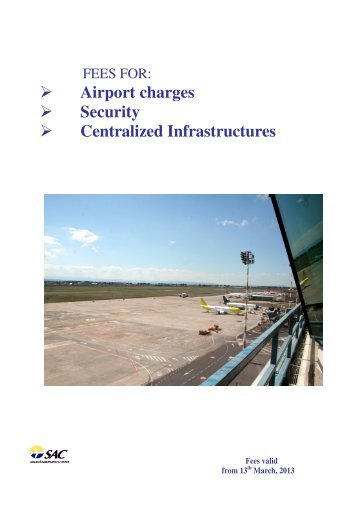 Airport charges Security Centralized Infrastructures - Aeroporto di ...