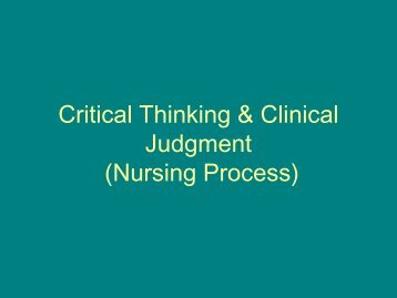 Critical Thinking & Clinical Judgment