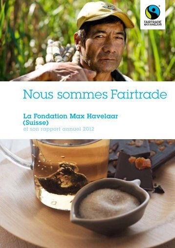 Rapport annuel 2012 PDF, 2.14 MB - Max Havelaar Switzerland