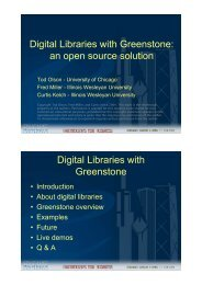Digital Libraries with Greenstone: an open source solution Digital ...