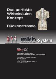 Das perfekte Wirbelsäulen- Konzept Rückenstrasse - mkb-System