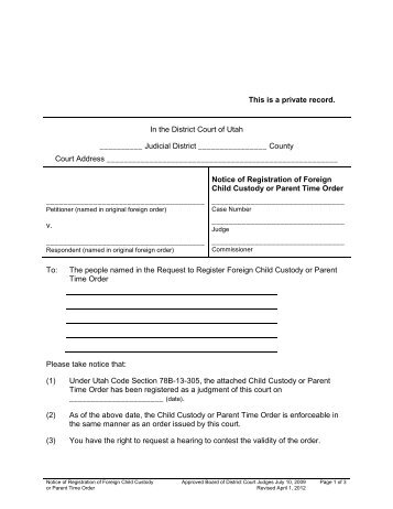 Notice of Registration of Foreign Child Custody ... - Utah State Courts