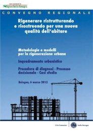 Metodologie e modelli per la rigenerazi... - CNA Emilia Romagna