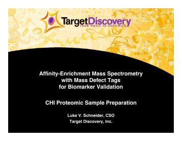 Affinity-Enrichment Mass Spectrometry with Mass ... - Target Discovery