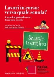 Lavori in corso: verso quale scuola? - CGIL del Trentino