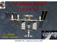 THE AMS EXPERIMENT ON THE ISS - Particle Physics at CIEMAT