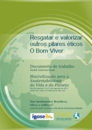 Resgatar e valorizar outros pilares éticos O Bom Viver - Ibase