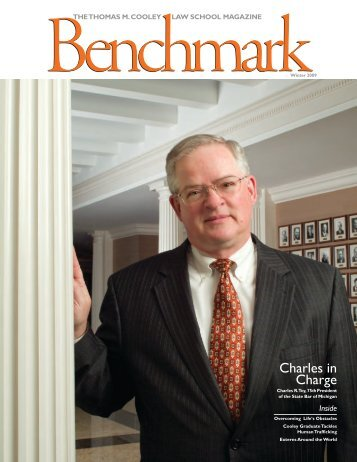 Benchmark Magazine - Winter 2009 - Thomas M. Cooley Law School