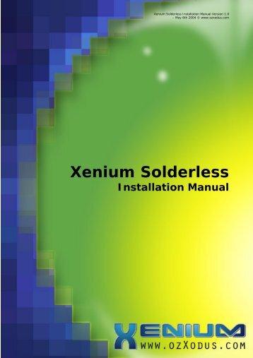 Xenium Solderless Installation Manual