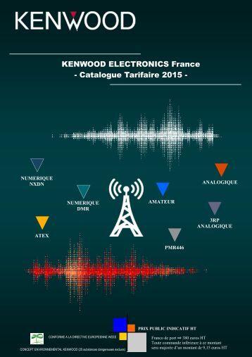 KENWOOD ELECTRONICS France - Catalogue Tarifaire 2015 -