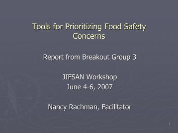 JIFSAN Workshop- Prioritizing Food SafetyConcerns