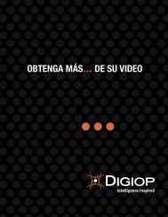 OBTENGA MÁS DE SU VIDEO - Digiop