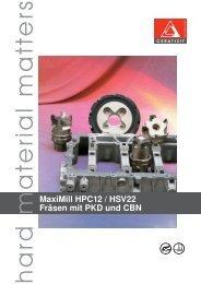MaxiMill HPC12 / HSV22 - Fräsen mit PKD und CBN - Power-Tools