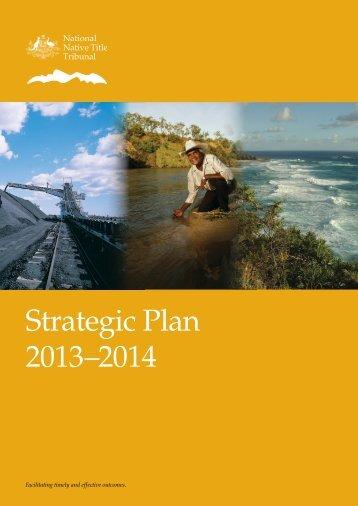 Strategic Plan 2013–2014 - National Native Title Tribunal