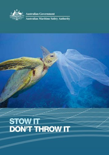 Stow it don't throw it - Australian Maritime Safety Authority