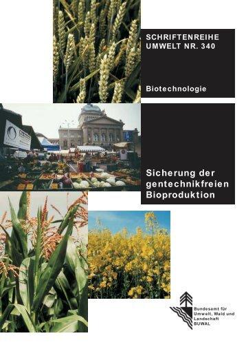 Sicherung der Bioproduktion - Informationsdienst Gentechnik