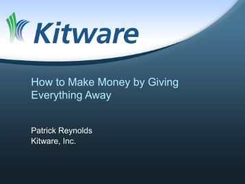 How to Make Money by Giving Everything Away - Mil-OSS