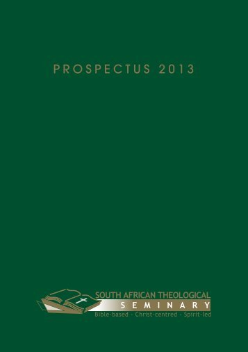 PROSPECTuS 2013 - South African Theological Seminary