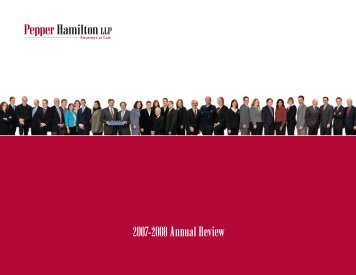 2007-2008 Annual Review - Pepper Hamilton LLP