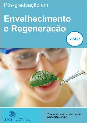 Envelhecimento e Regeneração - Universidade Católica Portuguesa