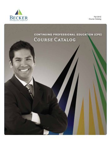 Fall 2012 Course Catalog - Becker Professional Education