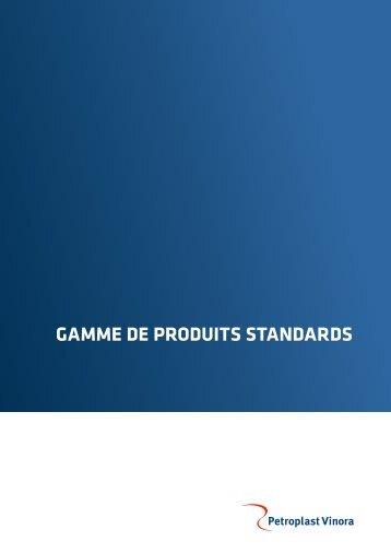 GAMME DE PRODUITS STANDARDS - PetroplastVinora AG