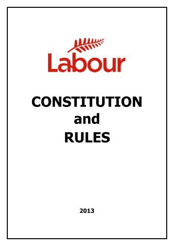 Labour Party Constitution and Rules.pdf - Elections New Zealand