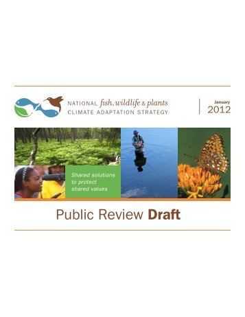 Public Review Draft - National Fish, Wildlife, and Plants Climate ...