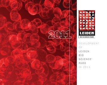 DEVELOPMENT O F LEIDEN BIO SCIENCE PARK IN 2011