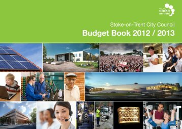 Budget Book 2012 / 2013 - Stoke-on-Trent City Council