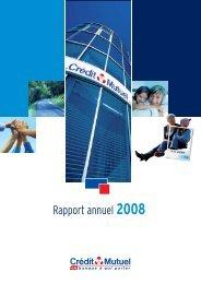 Rapport annuel 2008 - Crédit Mutuel