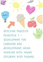 Applying Practice Principle 7 – Assessment for learning and ...
