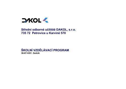 Střední odborné učiliště DAKOL, s.r.o. 735 72 Petrovice u ... - NetNews
