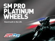 The SM Pro Platinum With CNC machined hubs ... - Powernet